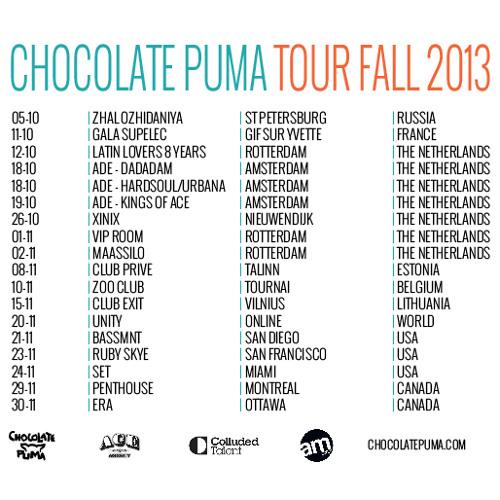 Chocolate Puma Tour Fall 2013 DJ Mix
