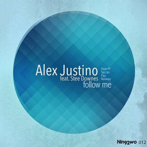Alex Justino feat Stee Downes - Follow Me (Haze-M Remix) out 7 nov