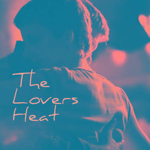 THE LOVERS HEAT