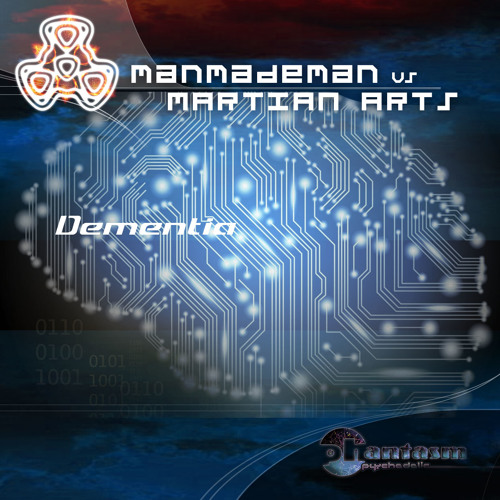 Manmademan & Martian Arts - Dementia (original mix)