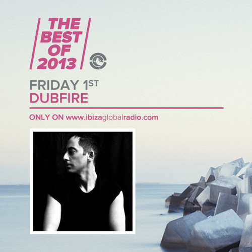 Dubfire - The Best Of 2013 on Ibiza Global Radio