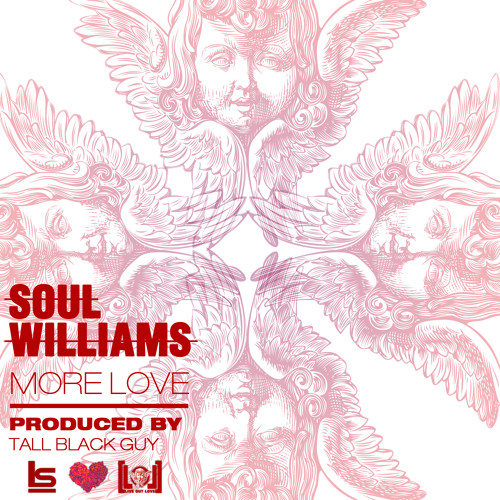 More Love [prod by Tall Black Guy]