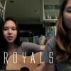 Royals (Cover) - Emmanuelle & Clara Benin