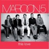 Maroon5-This Love(short Cover)