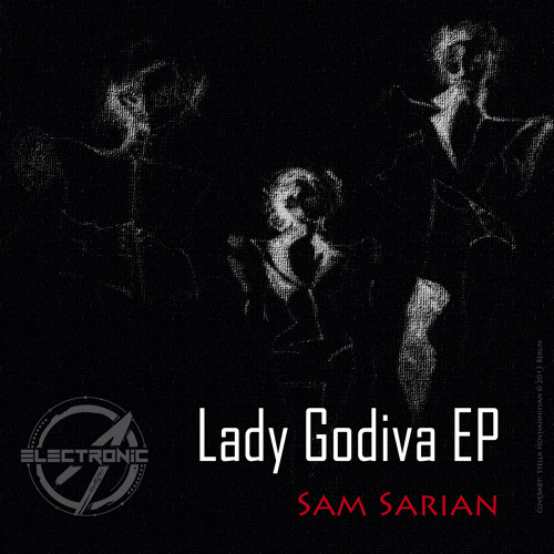 Sam Sarian - Lady Godiva EP [ELAN007]