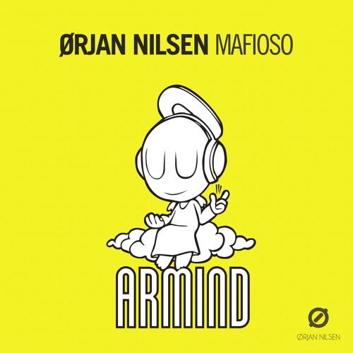 Orjan Nilsen - Mafioso (Mark Sixma Remix) [PREVIEW]