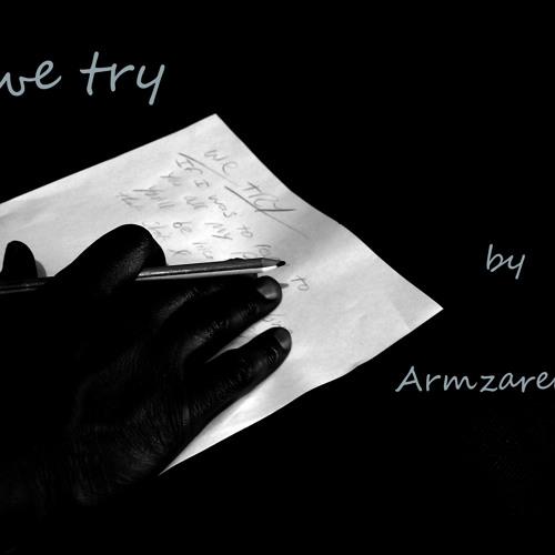 Armzarelli - We Try 'Justice' remix