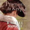 Promises To Keep by Rachel Moore
