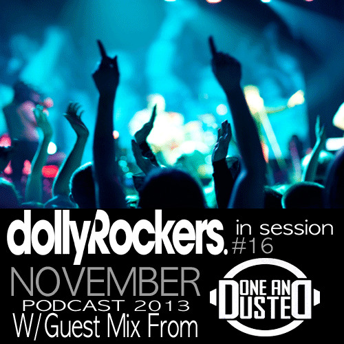 Dolly Rockers November 2013 Podcast W/Done & Dusted