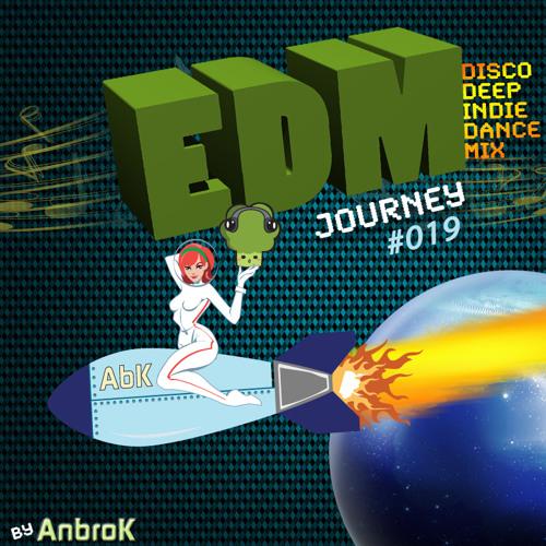EDM Journey 019 (Teaser)