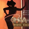 SUGUA GAGA - SHAA