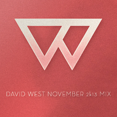 David West November 2k13 Mix