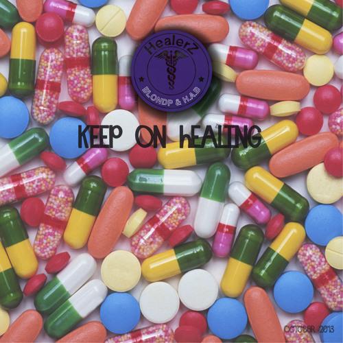Keep On Healing (October 2013)