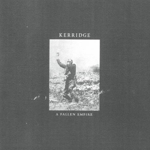 Kerridge - A Fallen Empire - Downwards DNKLP01 - PREVIEW