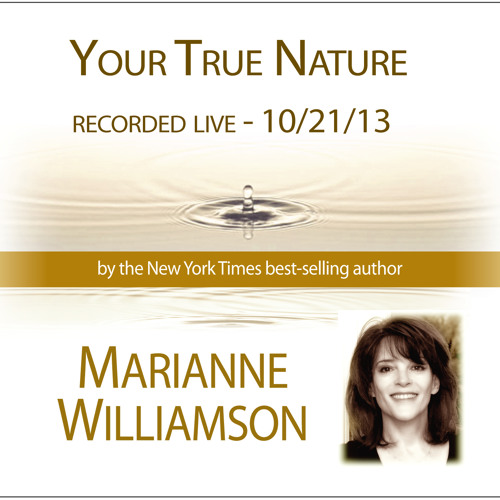 Marianne Willimson - Your True Nature (10 - 21) (preview)