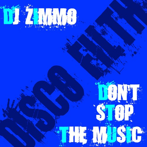 DjZimmo - Don't Stop The Music (Original)
