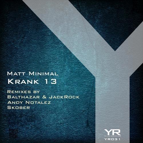 Matt Minimal - Krank 13 (  Skober Remix ) [Yellow Recordings]