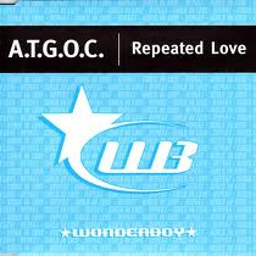 Repeated Love ATGOC - Peter Ellis Swedish Bounce Rework = FREE VHQ WAV DOWNLOAD!!!