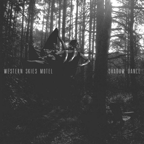 Western Skies Motel - Shadow Dance
