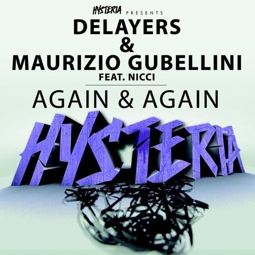 Delayers & Maurizio Gubellini feat. Nicci - Again & Again