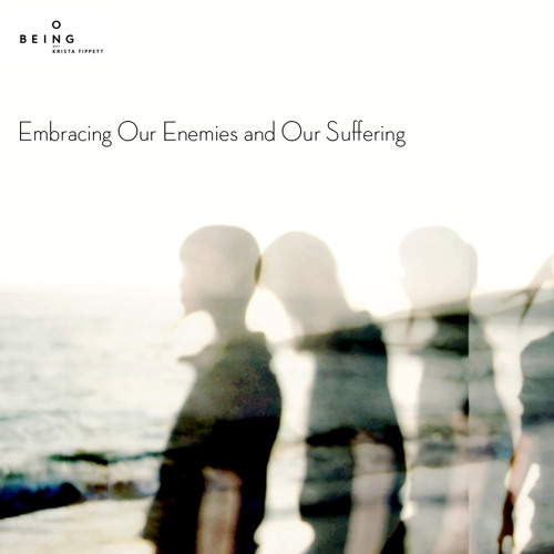 Sharon Salzberg + Robert Thurman — Embracing Our Enemies and Our Suffering (Oct 31, 2013)