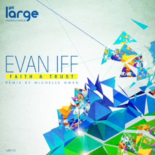 Evan Iff - Faith & Trust (Michelle Owen Remix)