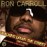 Ron Carroll - Walking Down The Street (John Junior & Oscar Edit) - 8A