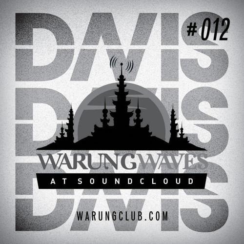 Davis @ Warung Waves - Exclusive Set #012