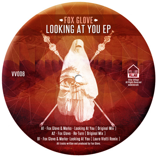 Fox Glove, Marko - Looking At You (Lauro Viotti Remix)