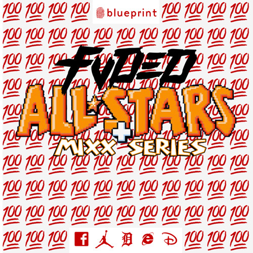 #FVDED ALL-STARS MIXX SERIES Vol. 2 ft. EXPENDABLE YOUTH