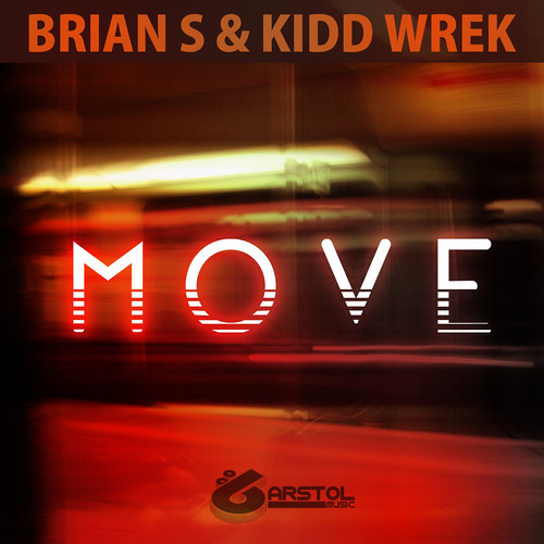 Brian S & Kidd Wrek - Move [Free Download]