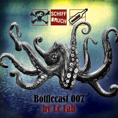 Schiffbruch Bottlecast 007 - by Le Fab