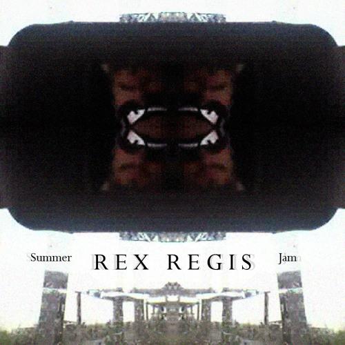 Rex Regis - Summer Jam