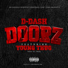DOORZ Ft Young Thug [prod By TM88] [ NO DJ ]