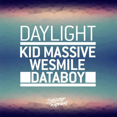 Daylight by Kid Massive & WeSmile & Databoy