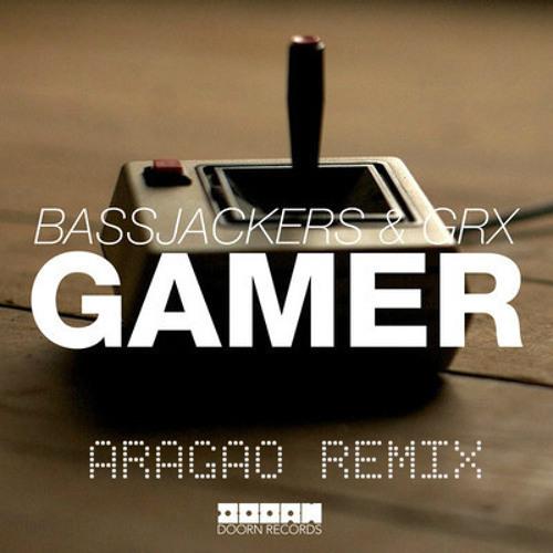 Gamer BASSJACKERS & GRX ARAGAO MASHUP [FREE DOWNLOAD]