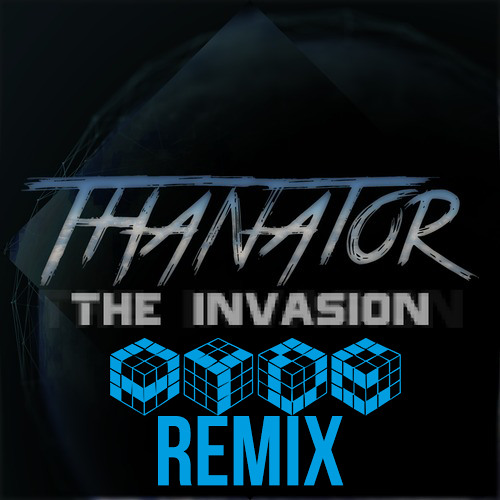 Thanator - The Invasion (Ayde Remix)