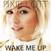 Pixie Lott - Wake Me Up (Avicii Cover)