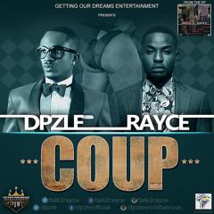 Dpzle & Rayce - Coup