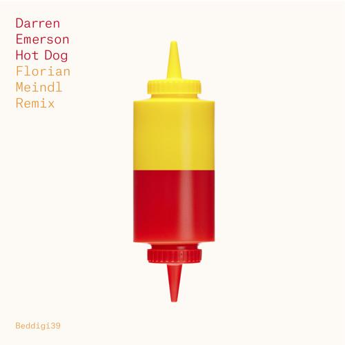BEDDIGI39 Darren Emerson - Hotdog - Florian Meindl Remix preview