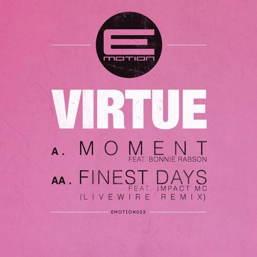 Virtue Ft. Impact MC - Finest Days (Livewire Remix) (E-Motion Records)