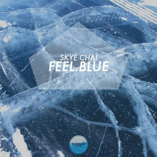 Skye Chai - Feel.Blue