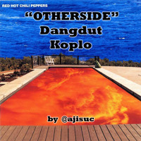 Cover mp3 Red Hot Chili Peppers - Otherside [Dangdut Koplo V