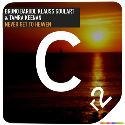 Never Get To Heaven by Bruno Barudi & Klauss Goulart ft. Tamra Keenan