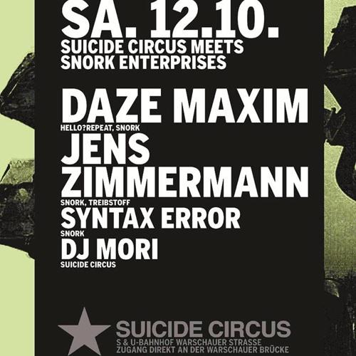 Jens Zimmermann & Syntax Error b2b at Snork Night at Suicide Circus Berlin