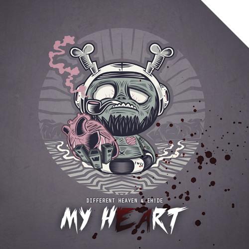 My Heart (ft. EH!DE)