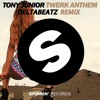Tony Junior - Twerk Anthem (Deltabeatz Remix) [FREE DOWNLOAD]