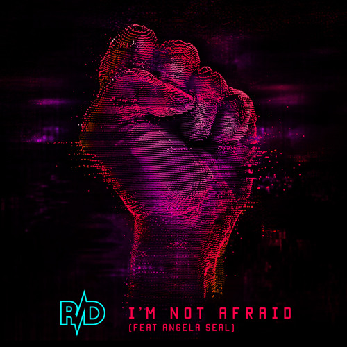 I'm Not Afraid (Feat. Angela Seal)