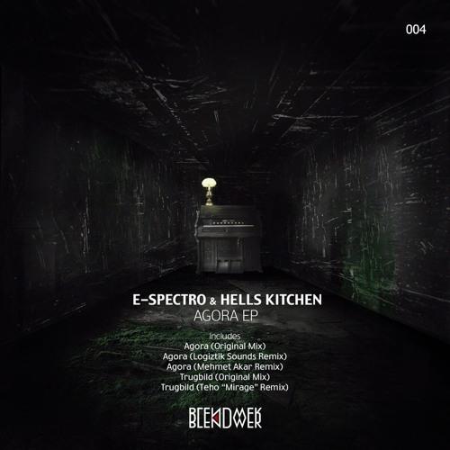 E-Spectro & Hells Kitchen - Agora (Mehmet Akar Remix)
