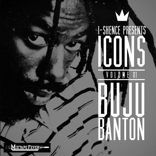 ICONS VOL. 1- BUJU BANTON -